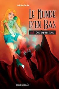 Héloïse De Ré site officiel tome 1 Les prémices