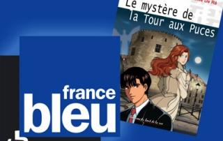 Héloïse De Ré, Le mystère de la Tour aux puces, France Bleu