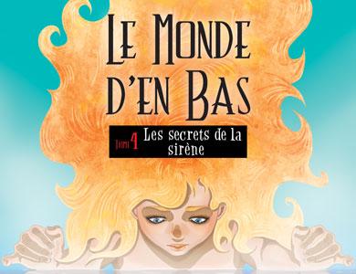 Héloïse De Ré, Le Monde d'en Bas, couverture du quatrième tome