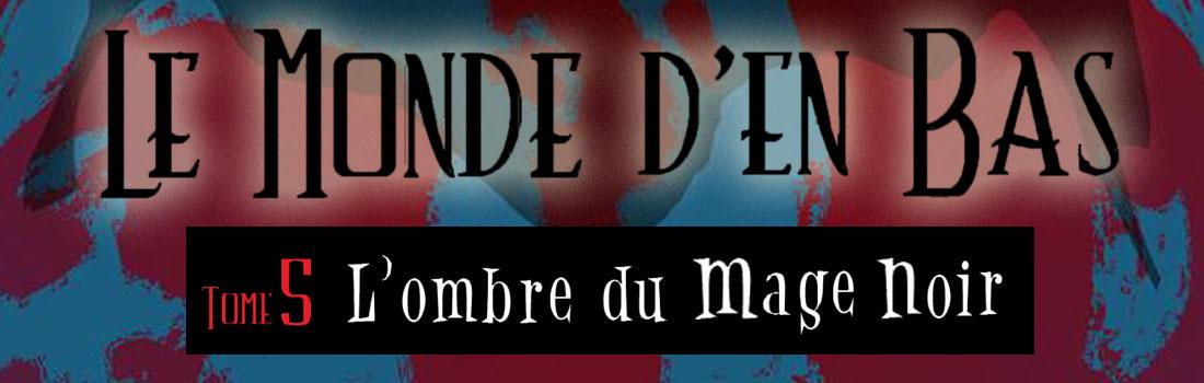 Héloïse De Ré, Le Monde d'en Bas tome 5