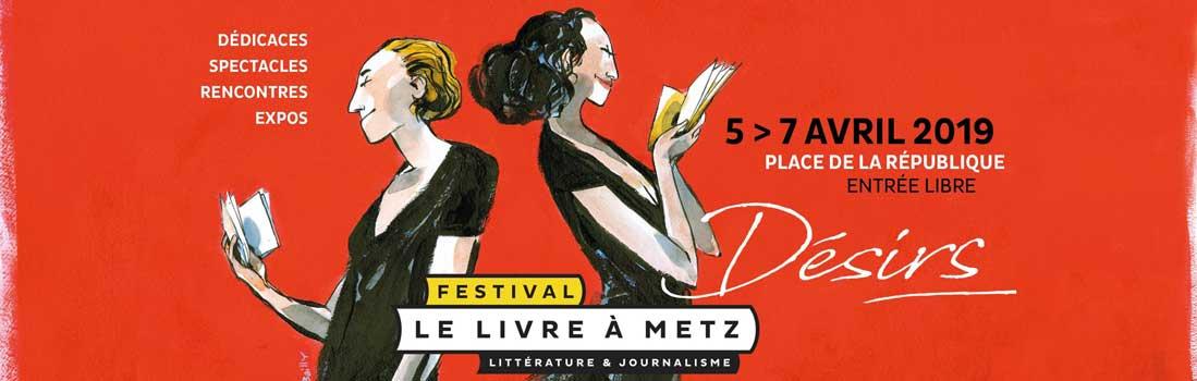 Le Livre à Metz 2019 : 5 et 7 avril
